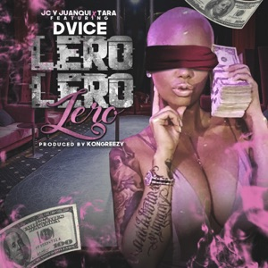 Lero Lero (feat. Dvice) - Single Mp3 Download