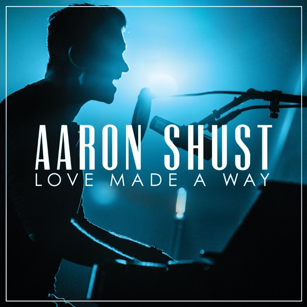 Aaron Shust - Resurrecting