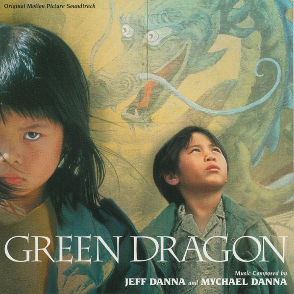 Green Dragon (Original Motion Picture Soundtrack)
