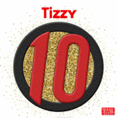 10 - Tizzy