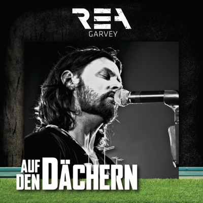 Auf den Dächern: Rea Garvey - EP - Rea Garvey
