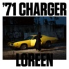 '71 Charger - Single, Loreen
