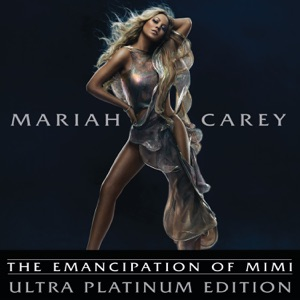 The Emancipation of Mimi (Ultra Platinum Edition) Mp3 Download