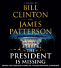James Patterson & Bill Clinton - The President Is Missing  artwork