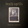 Death Spells - Why Is Love so Disastrous? artwork