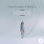 Videos - Pavel Khvaleev & RINNGS