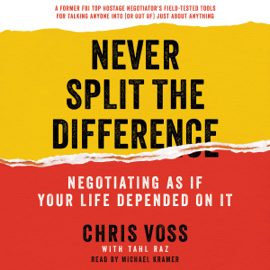 Never Split the Difference - Chris Voss & Tahl Raz MP3 Download