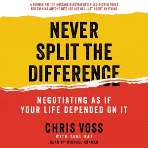 Never Split the Difference - Chris Voss & Tahl Raz audiobook, mp3