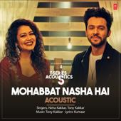 Mohabbat Nasha Hai Acoustic (From