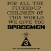 For All the Fucked-Up Children of This World We Give You Spacemen 3 ジャケット写真