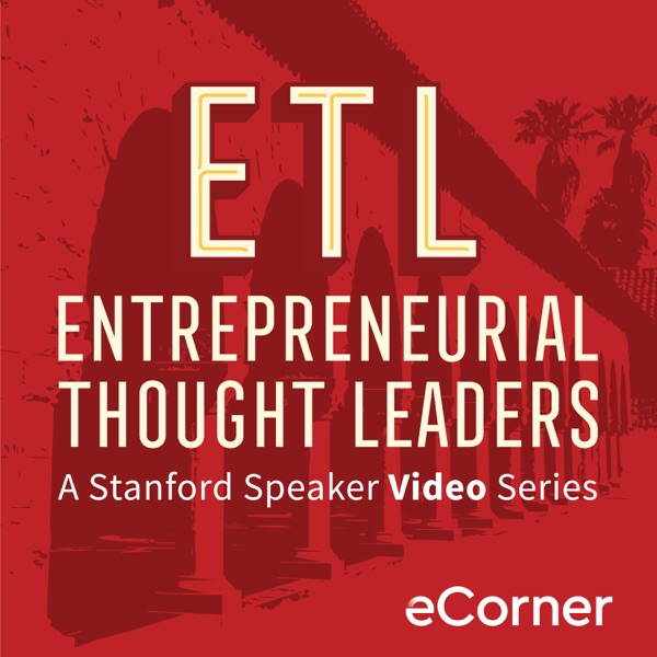 Entrepreneurial Thought Leaders Video Series – Podcast – Podtail