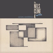 The Nels Cline 4 - For Each, A Flower