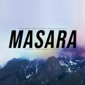 Masara Ambient Background Music Fearless Motivation Instrumentals - Fearless Motivation Instrumentals