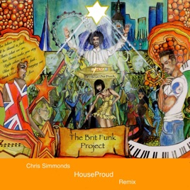 Hi Tension Bless the Funk (HouseProud Mix) - Single by The Brit Funk  Project