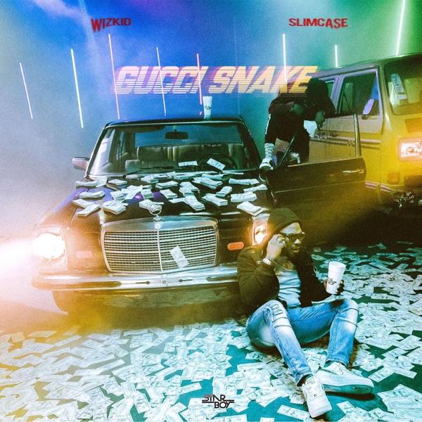 Gucci Snake (feat. Wizkid & Slimcase) - Single