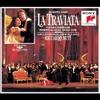 Verdi: La Traviata, Tiziana Fabbricini, Roberto Alagna, Paolo Coni, Orchestra e Coro del Teatro alla Scala & Riccardo Muti