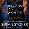 Susan Stoker - Rescuing Sadie: A Delta Force Heroes/Masters and Mercenaries Novella (Unabridged)  artwork