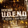 U O E N O Remix feat Future A AP Rocky Single
