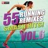 55 Smash Hits! - Running Remixes Vol. 6 ジャケット写真