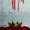 Rico Love - Even Kings Die  artwork