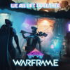 """We All Lift Together (From """"Warframe"""") - Keith Power"""