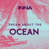 Dream About the Ocean - Single