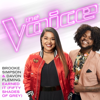 Earned It (Fifty Shades of Grey) [The Voice Performance] - Brooke Simpson & Davon Fleming song