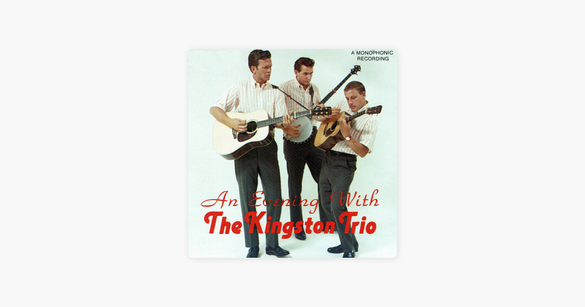 An Evening With The Kingston Trio Live By The Kingston Trio On