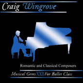 Musical Gems Xxll for Ballet Class: Romantic and Classical Composers