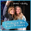 I've Loved You Since Forever - Single, Kelly Clarkson & Hoda Kotb