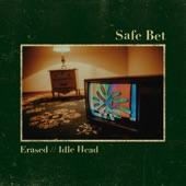 Safe Bet - Idle Head