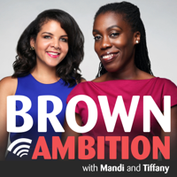 Podcast cover art for Brown Ambition