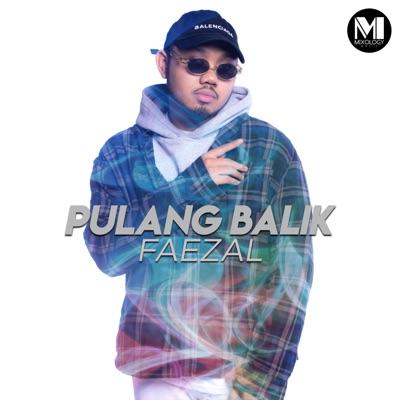 Faezal - Pulang Balik Mp3
