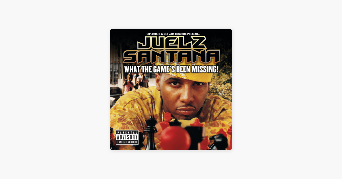 juelz santana what the games been missing zip