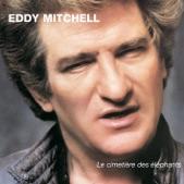 Eddy Mitchell - J'ai perdu mon amour