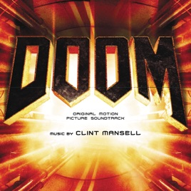Doom (Original Motion Picture Soundtrack) by Clint Mansell