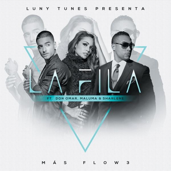 La Fila (feat. Don Omar, Sharlene & Maluma) - Single