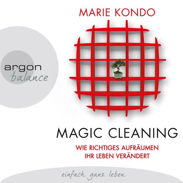 magic cleaning wie richtiges aufr umen ihr leben ver ndert von marie kondo in itunes. Black Bedroom Furniture Sets. Home Design Ideas