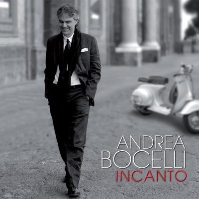 Incanto (Remastered) - Andrea Bocelli