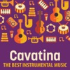 Cavatina: The Best Instrumental Music