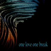 One Love One Break