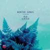 Winter Songs - Ola Gjeilo, Choir Of Royal Holloway & 12 Ensemble
