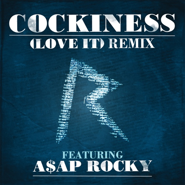 Cockiness (Love It) [Remix] [feat. A$AP Rocky] - Single