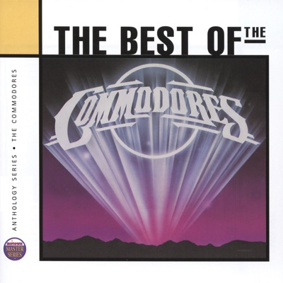 Anthology Series: Best of the Commodores - The Commodores