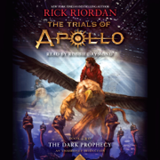 The Trials of Apollo, Book Two: The Dark Prophecy (Unabridged)
