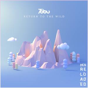 Tobu - Return To the Wild feat. Michael Shynes