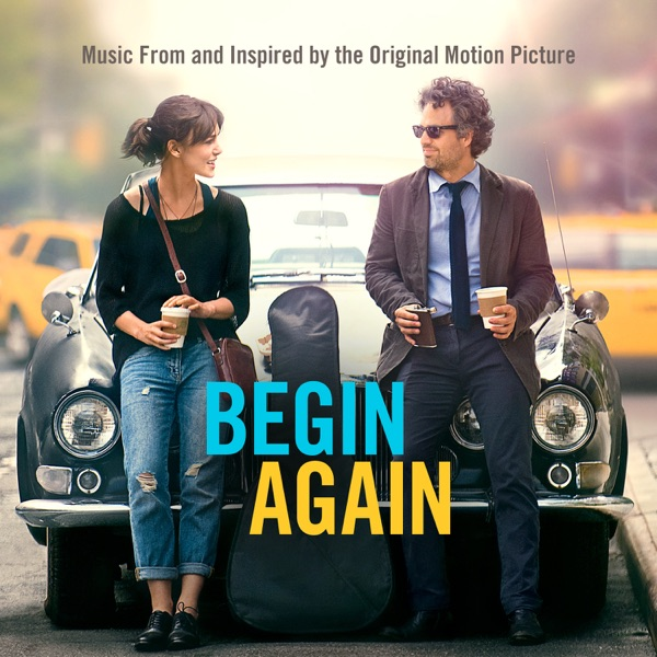 Various Artists - Begin Again - Music From and Inspired By the Original Motion Picture (Deluxe)