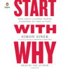 Simon Sinek - Start with Why: How Great Leaders Inspire Everyone to Take Action (Unabridged)  artwork