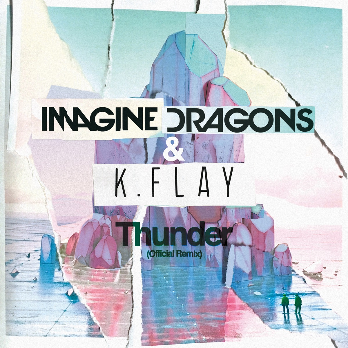 Thunder Official Remix - Single Imagine Dragons  KFlay CD cover