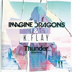 Thunder Official Remix Single